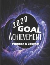 2020 Goal Achievement Planner & Journal: 2020 Goal Planner, 2020 Calendar, Monthly and Weekly Planner, Goal Setting Planner, Schedule Organizer, Goal