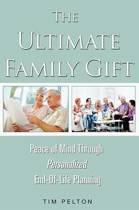 The Ultimate Family Gift