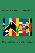 One Caribbean and Other Essays