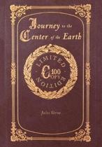 Journey to the Center of the Earth (100 Copy Limited Edition)