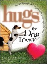 Hugs for Dog Lovers
