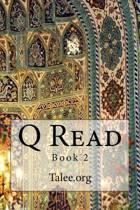 Q Read