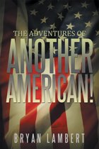 """The Adventures of Another American!"""