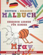 Malbuch Deutsch - Serbisch I Serbisch Lernen F