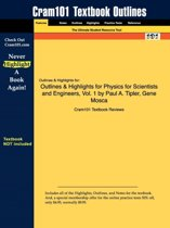 Outlines & Highlights for Physics for Scientists and Engineers by Paul A. Tipler