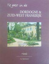Te Gast In De Dordogne & Zuid-West Frankrijk