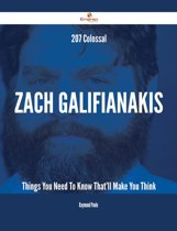 207 Colossal Zach Galifianakis Things You Need To Know That'll Make You Think