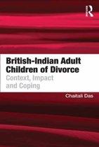 British-Indian Adult Children of Divorce