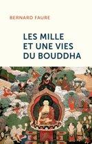 Les mille et une vies du Bouddha