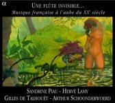 Une Flute Invisible.Musique Francaise A L'Aube Du