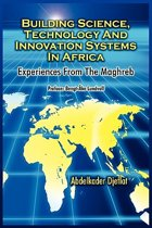 Building Science, Technology and Innovation Systems in Africa