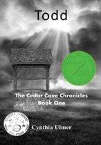 Todd, the Cedar Cove Chronicles Book One