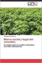 Marco Social y Legal del Cannabis.