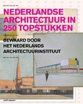 Nederlandse architectuur in 250 topstukken