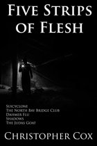 Five Strips of Flesh