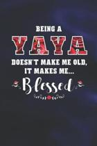 Being a Yaya Doesn't Make Me Old Make Me Blessed