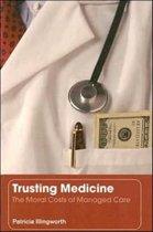 Trusting Medicine