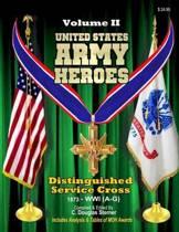 United States Army Heroes - Volume II
