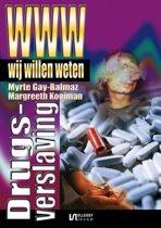Wij willen weten 43 - Wij willen weten Drugsverlaving