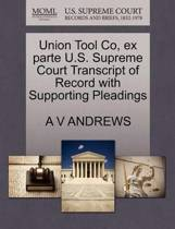 Union Tool Co, Ex Parte U.S. Supreme Court Transcript of Record with Supporting Pleadings