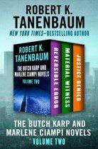 The Butch Karp and Marlene Ciampi Novels Volume Two