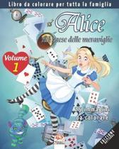 Alice nel paese delle meraviglie - 25 immagini da colorare - Volume 1 - edizione notturna: Libro da colorare per tutta la famiglia
