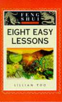 Eight Easy Lessons