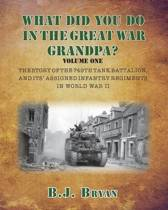 What Did You Do in the Great War Grandpa?