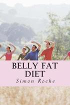 Belly Fat Diet: Natural and Effective Ways to Lose Belly Fat and Weight