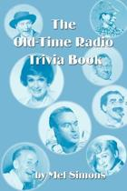 The Old-Time Radio Trivia Book