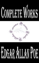 Complete Works of Edgar Allan Poe ''American Author, Poet, Editor, and Literary Critic'' (Annotated)