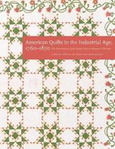American Quilts in the Industrial Age, 1760-1870