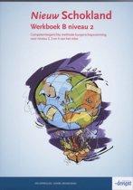 Nieuw Schokland niveau 2 Werkboek B