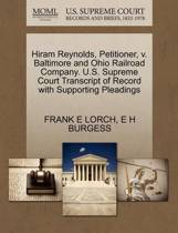 Hiram Reynolds, Petitioner, V. Baltimore and Ohio Railroad Company. U.S. Supreme Court Transcript of Record with Supporting Pleadings