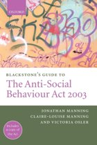 Blackstone's Guide To The Anti-Social Behaviour Act
