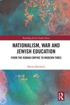 Nationalism, War and Jewish Education