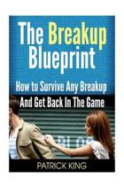 The Breakup Blueprint
