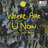 Where Are ?? Now (With Justin B
