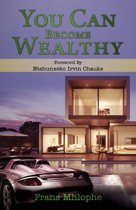 You Can Become Wealthy