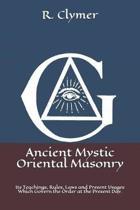 Ancient Mystic Oriental Masonry