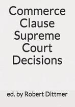 Commerce Clause Supreme Court Decisions