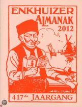 De Vanouds Vermaarde Erve C. Stichter'S Enkhuizer Almanak Voor Het Jaar ...