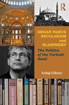 Orhan Pamuk, Secularism and Blasphemy