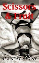 Scissors & Fruit