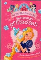 Beroemde prinsessen De mooiste sprookjes