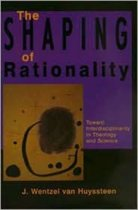 The Shaping of Rationality