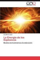 La Energia de Los Explosivos
