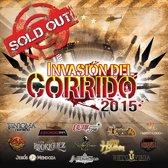 Invasion del Corrido 2015: Sold Out