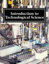 Introduction to Technological Science