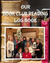 Our Book Club Reading Log Book
